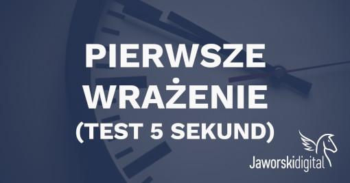 Pierwsze wrażenie (test 5 sekund)