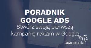 Poradnik Google Ads Adwords
